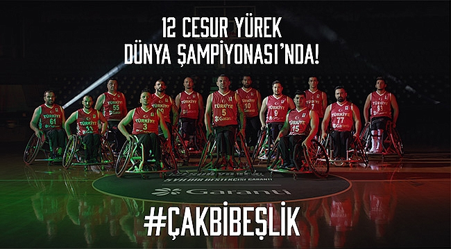 12 Cesur Yürek, Tekerlekli Sandalye Basketbol Dünya Şampiyonası için Hamburg'a gidiyor