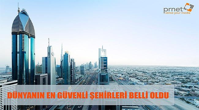 Dünyanın en güvenli şehirleri belli oldu