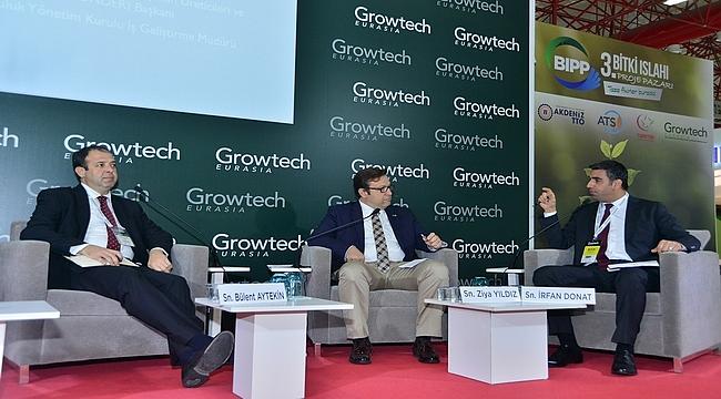 'Türk Tarımındaki Fırsatlar' Growtech Tarım Fuarı'nda Konuşuldu