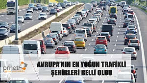 Dünyanın en yoğun trafiği olan şehirleri...