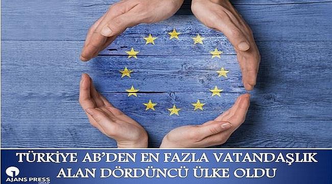 Türkiye AB'den en fazla vatandaşlık alan dördüncü ülke