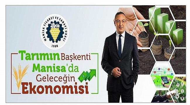Türkiye'de tarımın geleceği Manisa TSO'da konuşulacak