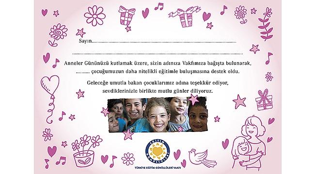 Annenize sevginiz eğitime destek olsun!