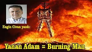 Yanan Adam/Burning Man yeni bir sınıf hareketi mi?
