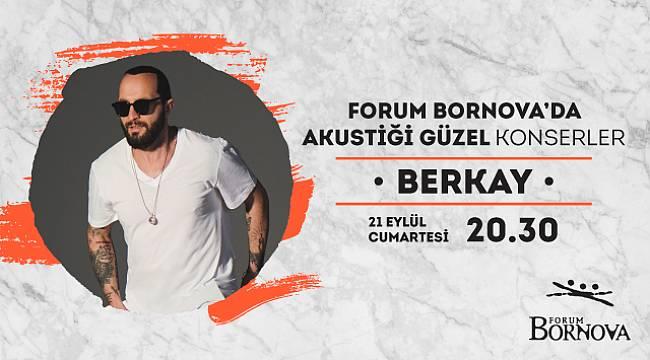 Berkay, Forum Bornova'da hayranlarıyla buluşacak