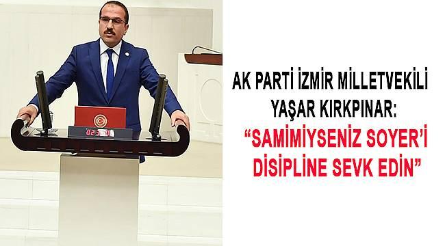 AK Partili Kırkpınar'dan CHP'ye samimi olun çağrısı