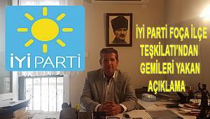 Foça İYİ Parti'den çok sert açıklama: Biz Onlar Gibi İhanet Etmedik