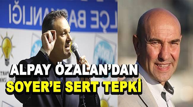 Alpay Özalan'dan Tunç Soyer'e: