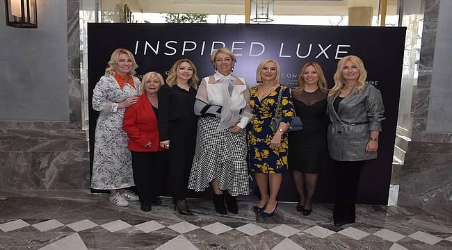 """Conrad İstanbul Bosphorus """"Inspired Luxe"""" etkinliğinin ilk gününe yoğun ilgi"""