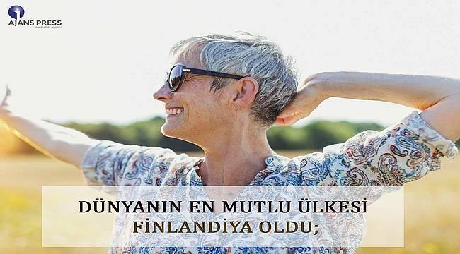 Dünyanın en mutlu ülkesi Finlandiya! Türkiye 93. sırada...