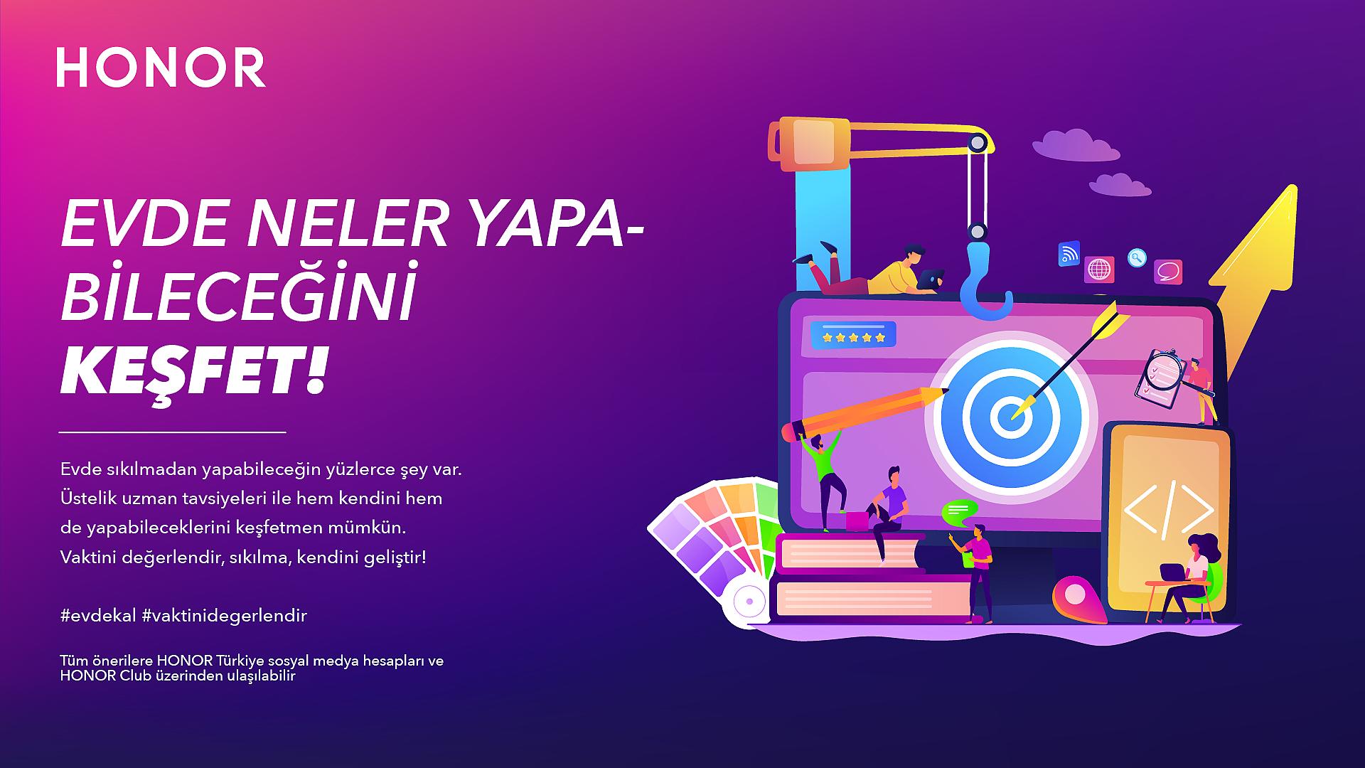 HONOR Türkiye'den 'Evde Vaktini Değerlendir' Çağrısı