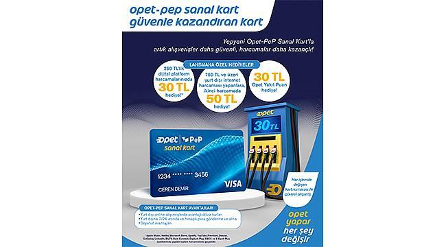 OPET'ten yenilikçi bir ödeme sistemi: 'Opet PeP Visa Sanal Kart'
