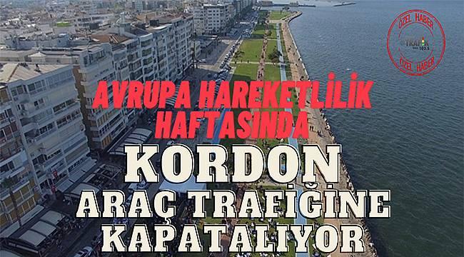 İzmir'de Hedef: Araçsız Bir Kordon