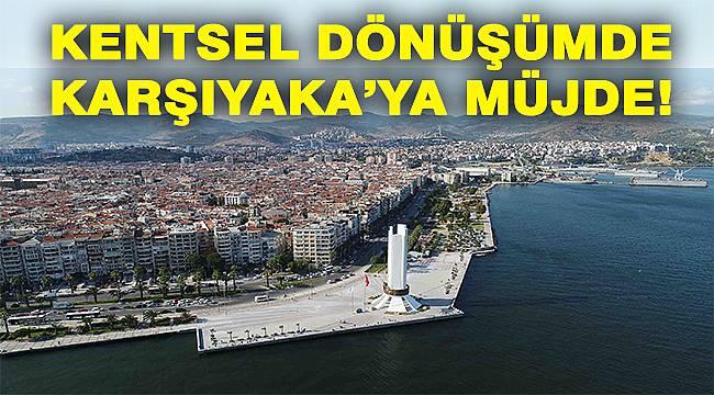 Karşıyaka Belediyesi Kentsel Dönüşümde Kararlı