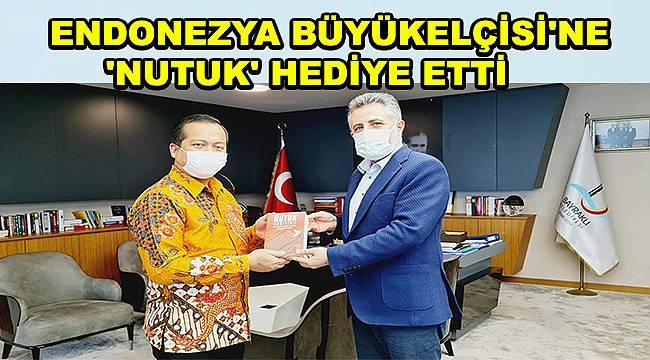 Endonezya Türkiye Büyükelçisi'nden Başkan Sandal'a ziyaret