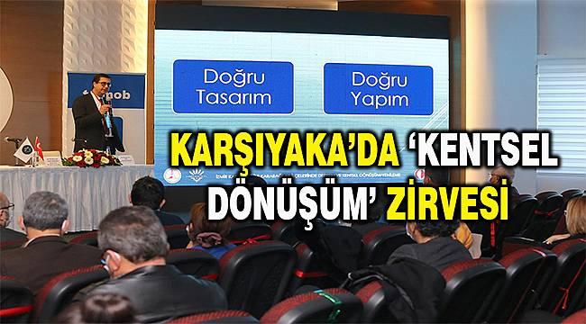 """Karşıyaka'da """"Deprem ve Kentsel Dönüşüm"""" Çalıştayı Yapıldı"""