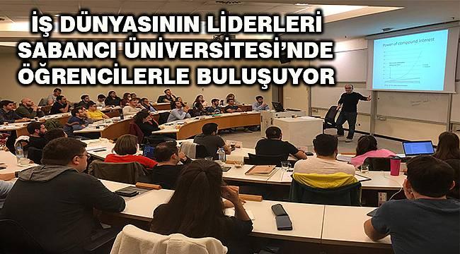"""Sabancı Üniversitesinde """"Lider Buluşmaları"""" devam ediyor"""