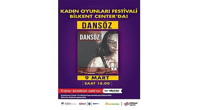 Kadın Oyunları Festivali'nde ikinci oyun: Dansöz