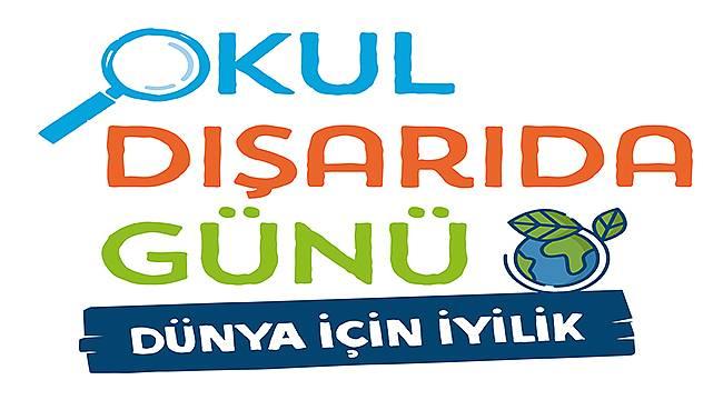 """Okul Dışarıda Günü """"Dünya İçin İyilik"""" Temasıyla 20 Mayıs'ta!"""
