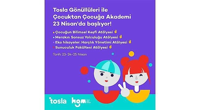 Tosla Gönüllüleri ile Çocuktan Çocuğa Akademi 23 Nisan'da başlıyor!
