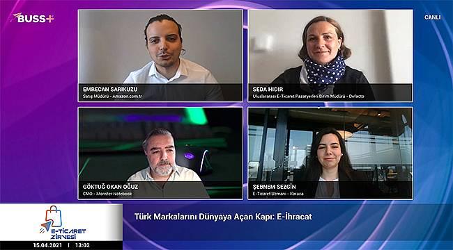 """""""Türk Markalarını Dünyaya Açan Kapı: E-İhracat"""" paneli"""
