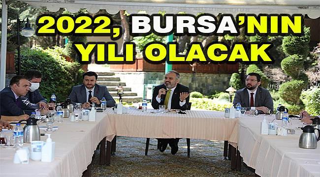 Başkan Aktaş: 2022, Bursa'nın yılı olacak
