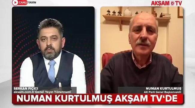 """Numan Kurtulmuş: """"Bütün dünya sussa Türkiye susmayacak"""""""