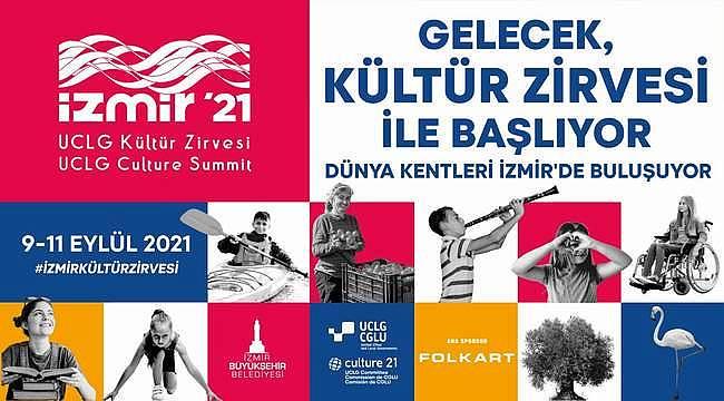 İzmir Kültür Zirvesi'ne 65 ülkeden katılım sağlanacak