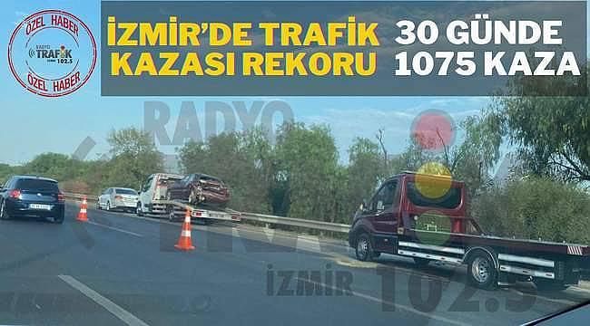 İzmir'de trafik kazalarında artış var